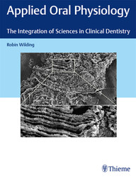 Applied Oral Physiology: The Integration of Sciences in Clinical Dentistry